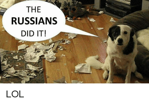 The Russians Did It