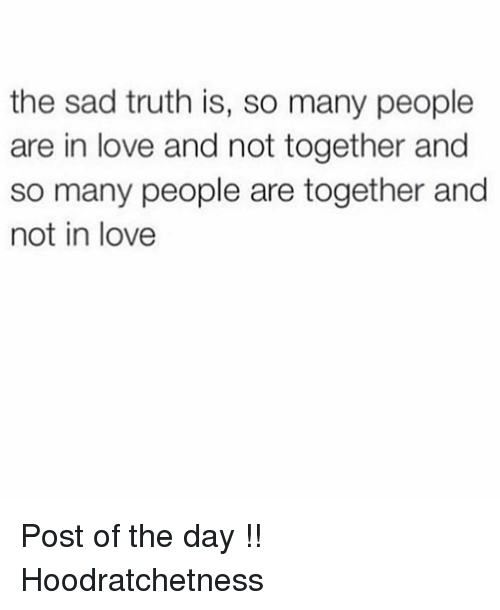 Love Is Not About How Many Days: The Sad Truth Is So Many People Are In Love And Not