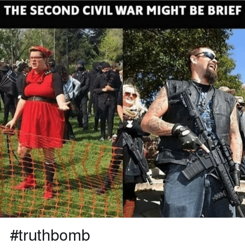 Memes, Civil War, and 🤖: THE SECOND CIVIL WAR MIGHT BE BRIEF #truthbomb