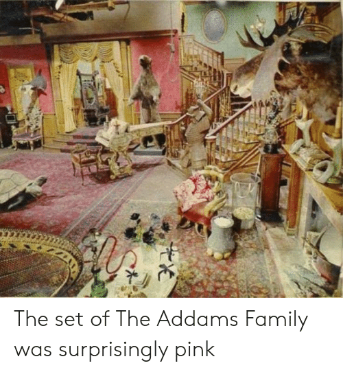 the addams family: The set of The Addams Family was surprisingly pink