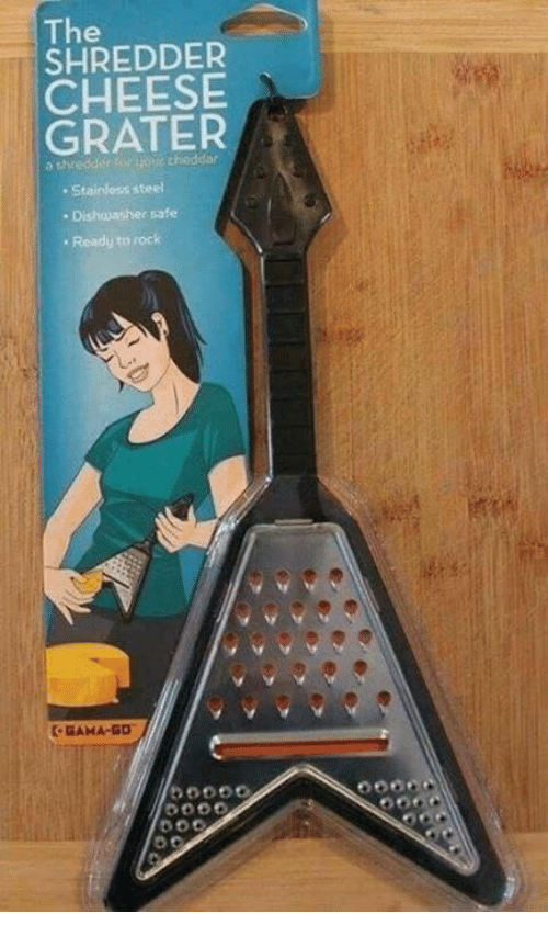 cheesing: The  SHREDDER  CHEESE  GRATER  y Stainless stoel  Dish ayasher safe  Ready to rock  GAMA-GO