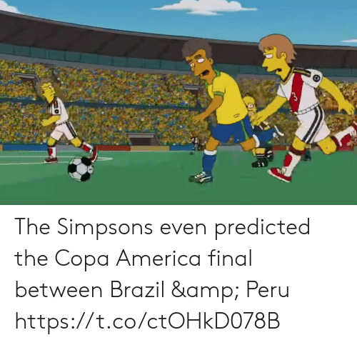 Brazil: The Simpsons even predicted the Copa America final between Brazil & Peru https://t.co/ctOHkD078B