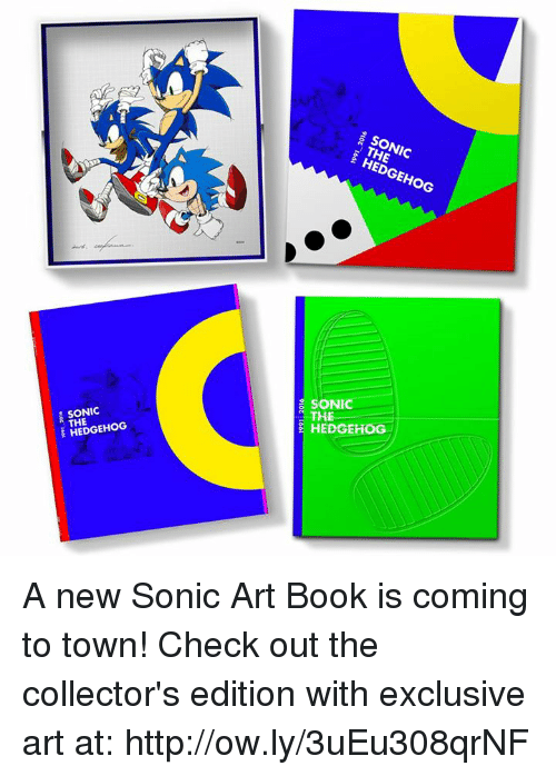 Dank, Sonic the Hedgehog, and Hedgehog: THE  SONIC  HEDGEHOG  SONIC  THE  HEDGEHOG/  TONIC  THE  HEDGEHOG  10a7661 A new Sonic Art Book is coming to town! Check out the collector's edition with exclusive art at: http://ow.ly/3uEu308qrNF