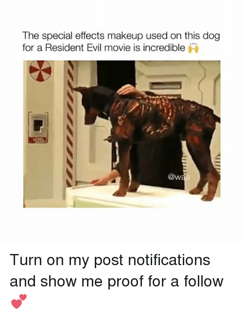 the specials: The special effects makeup used on this dog  for a Resident Evil movie is incredible  @w Turn on my post notifications and show me proof for a follow 💕
