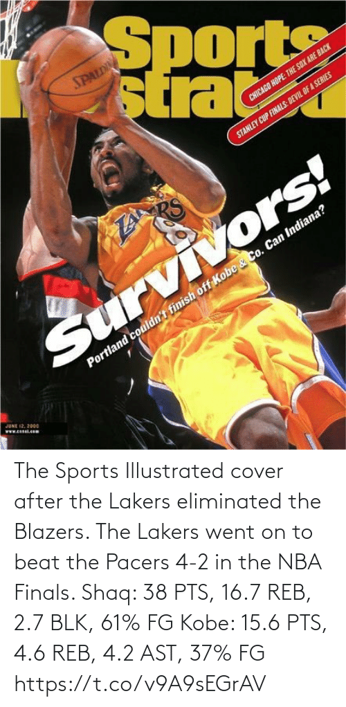 After The: The Sports Illustrated cover after the Lakers eliminated the Blazers.   The Lakers went on to beat the Pacers 4-2 in the NBA Finals.   Shaq: 38 PTS, 16.7 REB, 2.7 BLK, 61% FG Kobe: 15.6 PTS, 4.6 REB, 4.2 AST, 37% FG https://t.co/v9A9sEGrAV