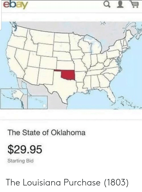 The State: The State of Oklahoma  $29.95  Starting Bid The Louisiana Purchase (1803)