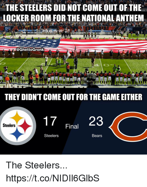 Football, Nfl, and Sports: THE STEELERS DID NOT COME OUT OF THE  LOCKER ROOM FOR THE NATIONAL ANTHEM  UNI  ven r  @GhettoGronk  16  86  9294  THEY DIDNT COME OUT FOR THE GAME EITHER  23  Steelers  Final  Steelers  Bears The Steelers... https://t.co/NIDIl6GlbS
