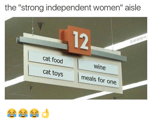 """Cats, Food, and Wine: the """"strong independent women"""" aisle  aranjevi  cat food  Wine  cat toys  meals for one 😂😂😂👌"""