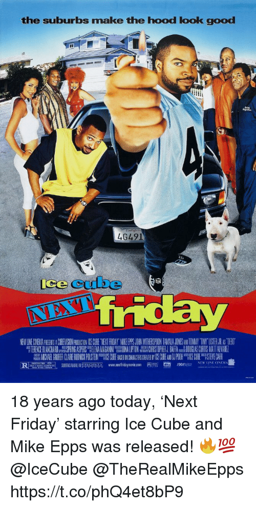"icecube: the suburbs make the hood look good  4G491  ice cube  NEW LINE CINEMA PICGENTS A CUBEVISION PROIUCTON CE GCUBE TYEKT FRIDAY MIKE PS JOHRN WITHEISPOON TAMALA JONESANDTOMNY TINY""LISTER.JR AS TIEBO  TERENCE BLANCHARDSPRING ASPERS LENANHRISTOPHER J.BAFA DOUGLAS CURTIS MATT ALVARE  MICHAEL GRUBER CLAIRERU NICKPUSTEIN EC BE ON AC CHEA ICECUBE NPOOH E0H STEVECARR  www.nextfridaymove.com  p m.  en,  NEW LINE CINEM를  ""두n onm  rorsa.. 18 years ago today, 'Next Friday' starring Ice Cube and Mike Epps was released! 🔥💯 @IceCube @TheRealMikeEpps https://t.co/phQ4et8bP9"