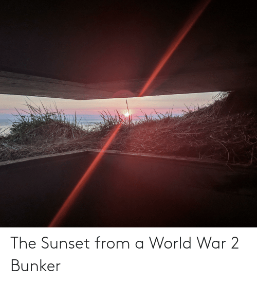 World War 2: The Sunset from a World War 2 Bunker