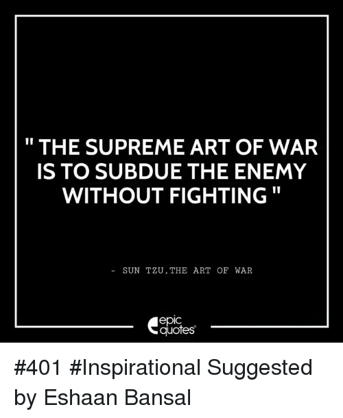 Art Of War Quotes: 25+ Best Memes About The Art Of War