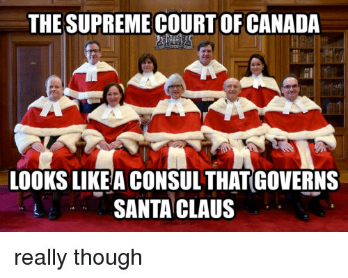 the supreme court of canada looks likea consul thatcoverns santa 3260956 🔥 25 best memes about reddit, santa claus, supreme, and supreme