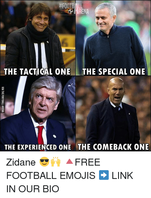 special one: THE TACTICAL ONE THE SPECIAL ONE  THE EXPERIENCED ONE THE COMEBACK ONE Zidane 😎🙌 🔺FREE FOOTBALL EMOJIS ➡️ LINK IN OUR BIO