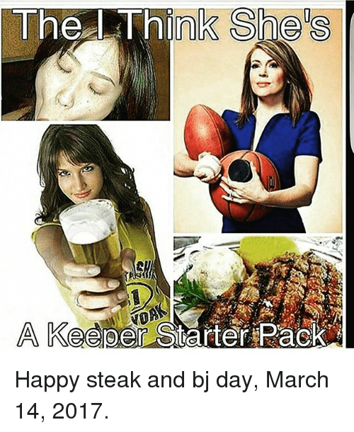 Bj Day: The Think Shels  A Keeper Solarter Pack Happy steak and bj day, March 14, 2017.