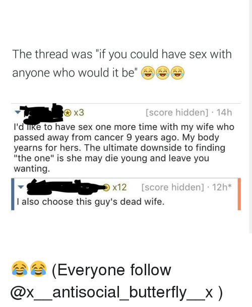 Wife had sex with everyone