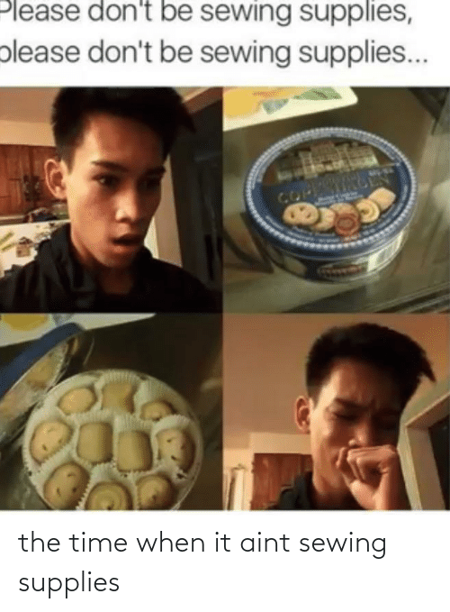 Supplies: the time when it aint sewing supplies