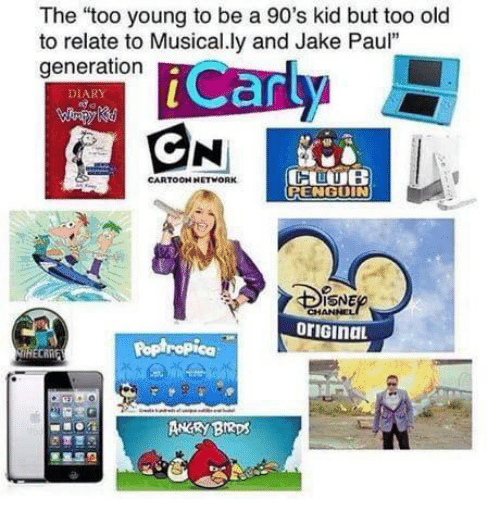 "poptropica: The ""too young to be a 90's kid but too old  to relate to Musical.ly and Jake Paul""  generation  Can  DIARY  CARTOOH NETWORK  RENGUIN  SNE  oriGinaL  Poptropica  ANRY BRps"