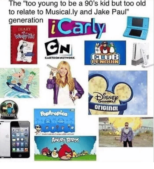 "poptropica: The ""too young to be a 90's kid but too old  to relate to Musical.ly and Jake Paul""  generation  DIARY  CARTOONHETWORK  RENGDIN  ISNE  Poptropica  CARE  ANGRY BIRD"