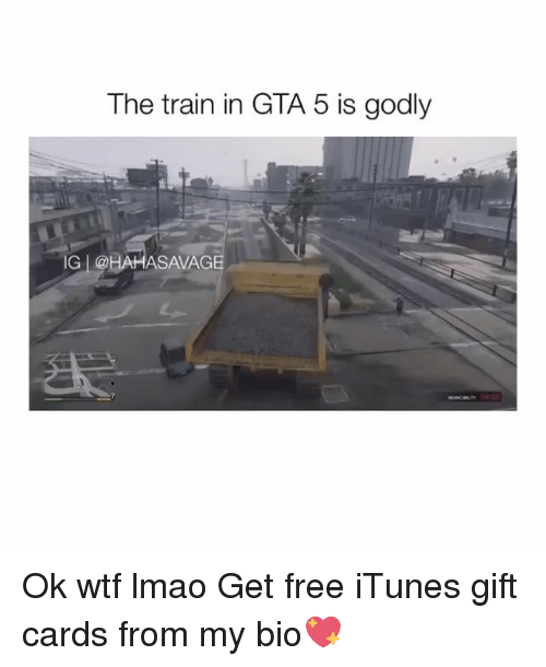 SIZZLE: The train in GTA 5 is godly  IG l @HAHASAVAGE Ok wtf lmao Get free iTunes gift cards from my bio💖