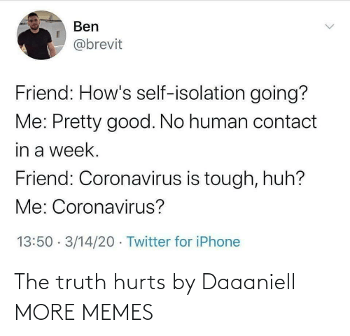 hurts: The truth hurts by Daaaniell MORE MEMES