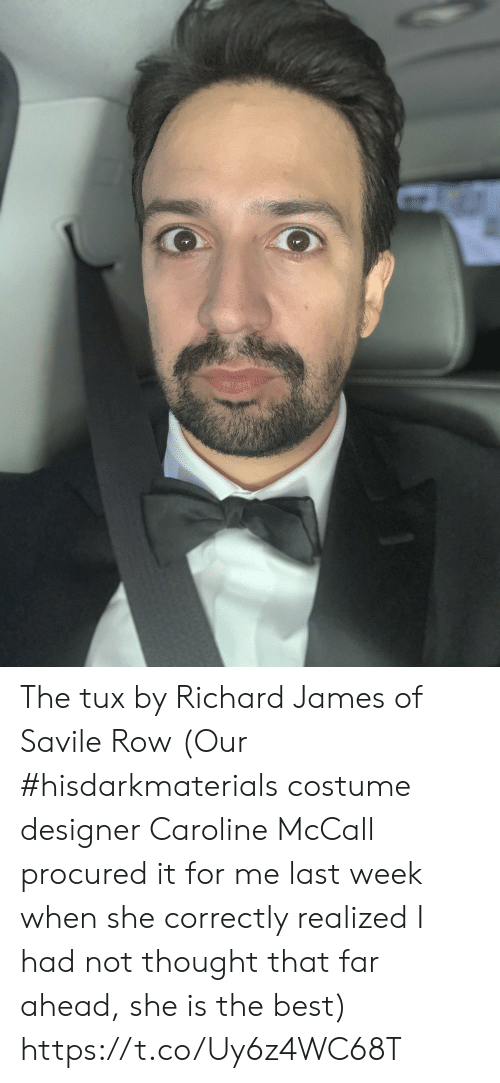 caroline: The tux by Richard James of Savile Row (Our #hisdarkmaterials costume designer Caroline McCall procured it for me last week when she correctly realized I had not thought that far ahead, she is the best) https://t.co/Uy6z4WC68T