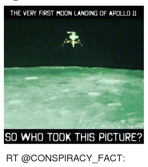 the very first moon landing of apollo 11 nick havok 9885975 search moon landing memes on me me,Moon Landing Meme