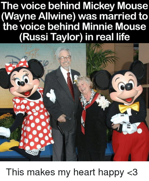 Life, Memes, and The Voice: The voice behind Mickey Mouse  (Wayne Allwine) was married to  the voice behind Minnie Mouse  in real life This makes my heart happy <3