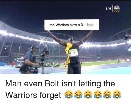 the warriors blew a 3 1 lead bolt live man even 3318435 the warriors blew a 3 1 lead bolt live man even bolt isn't letting
