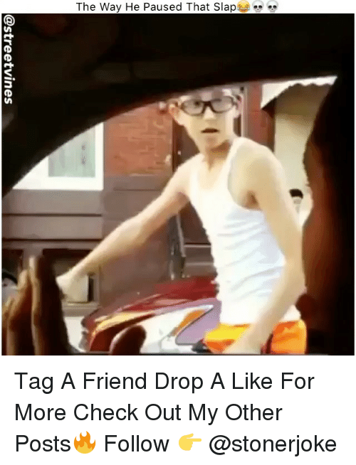 """Memes, 🤖, and Friend: The Way He Paused That Slap  """" Tag A Friend Drop A Like For More Check Out My Other Posts🔥 Follow 👉 @stonerjoke"""