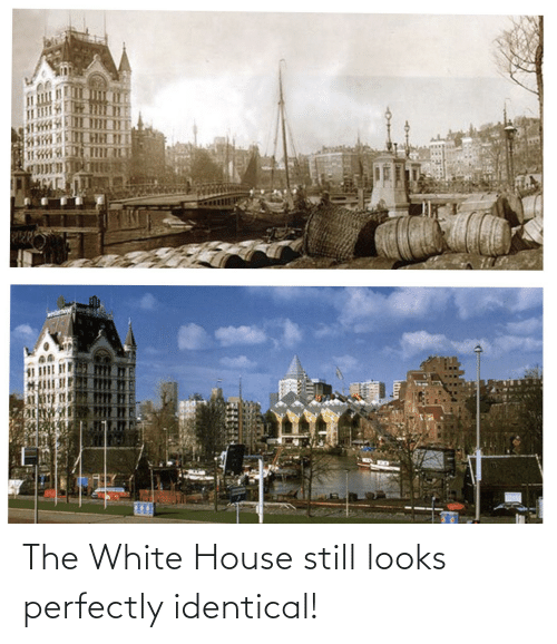 White House: The White House still looks perfectly identical!