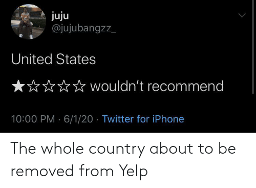About To: The whole country about to be removed from Yelp