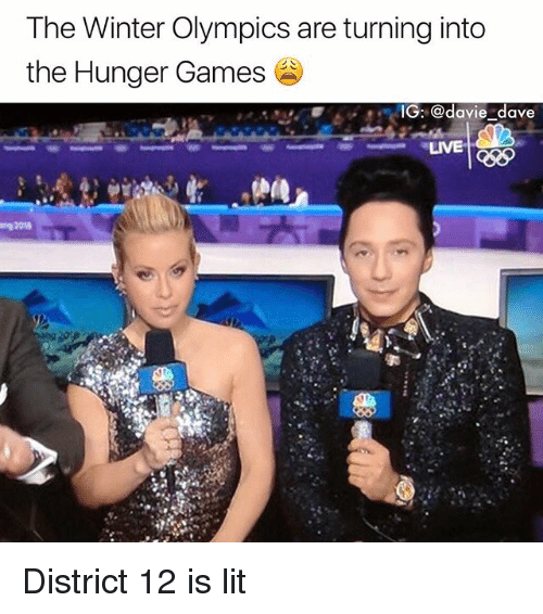 The Hunger Games: The Winter Olympics are turning into  the Hunger Games  IG: @davie dave  LIVE  xo District 12 is lit