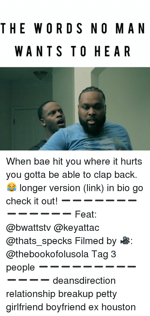 Memes, Houston, and 🤖: THE WORDS NO MAN WANTS TO HEARWhen bae hit ...