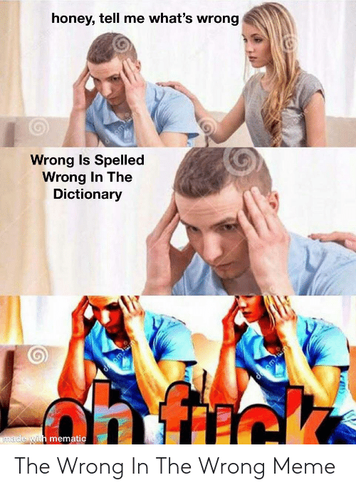 Wrong Meme: The Wrong In The Wrong Meme