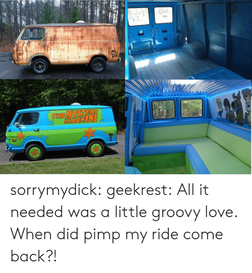 pimp my ride: THE YSTERE  MACKIN sorrymydick: geekrest:  All it needed was a little groovy love.   When did pimp my ride come back?!