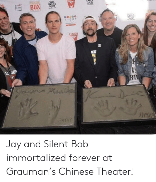 jay and silent bob: THEATHE  BOX  3 5  sugor  LEGION  LI O  VS  RYS  Plaai  K Jay and Silent Bob immortalized forever at Grauman's Chinese Theater!