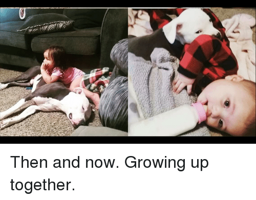 Growing Up, Now, and Then