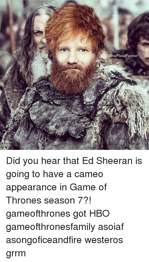 ThePixelFactor Did You Hear That Ed Sheeran Is Going to ...