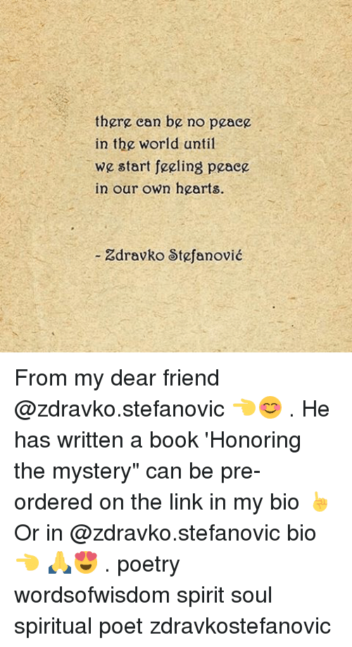 "Memes, 🤖, and Spiritualized: there can be no peace  in the world until  we start feeling peace  in our own hearts.  Zdravko Stefanovic From my dear friend @zdravko.stefanovic 👈😊 . He has written a book 'Honoring the mystery"" can be pre-ordered on the link in my bio ☝ Or in @zdravko.stefanovic bio 👈 🙏😍 . poetry wordsofwisdom spirit soul spiritual poet zdravkostefanovic"