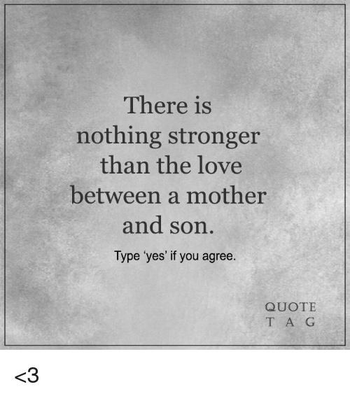 Mother And Son Love Quotes: 25+ Best Memes About Quotes