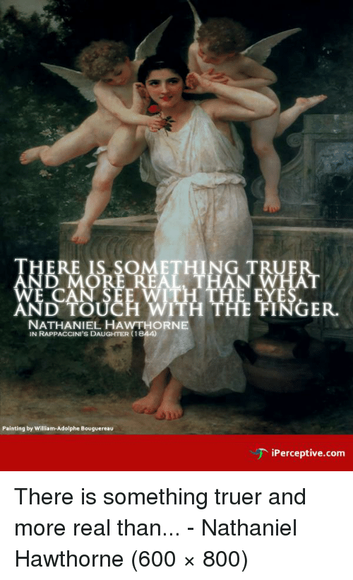 an examination of good and evil in nathaniel hawthornes rappacinis daughter Critical analysis rhawthorne's rappaccini's to live with the duality of good and evil knowing in faith that rappaccini's daughter, by nathaniel hawthorne.