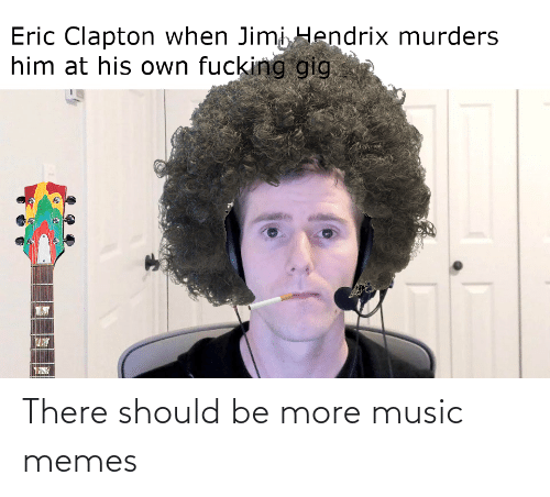 Music Memes: There should be more music memes
