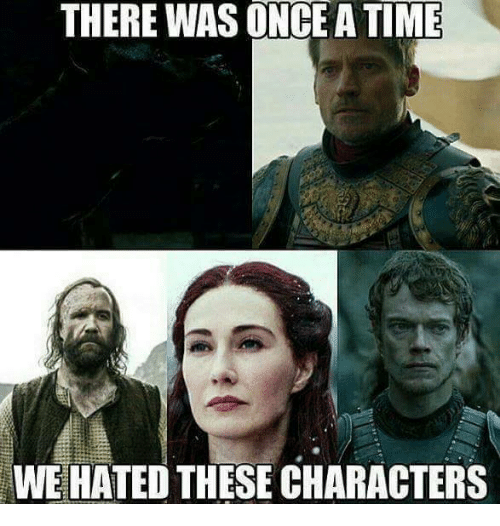 Atimate: THERE WAS ONCE ATIME  WE HATED THESE CHARACTERS