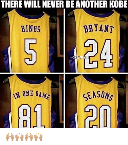 Nba, Game, and Kobe: THERE WILL NEVER BE ANOTHER KOBE  RINGS  BRYANT  ONBAMEMES  ONE GAME  EASONS  [01 🙌🏽🙌🏽🙌🏽🙌🏽