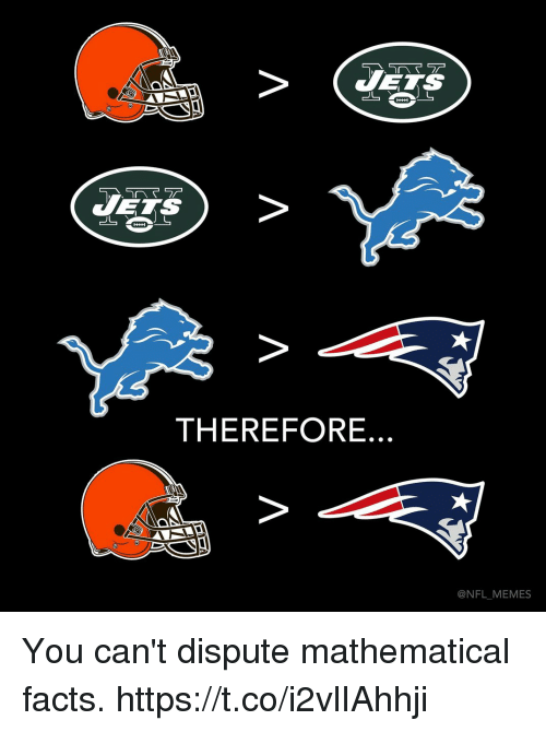 Facts, Football, and Memes: THEREFORE.  @NFL MEMES You can't dispute mathematical facts. https://t.co/i2vlIAhhji