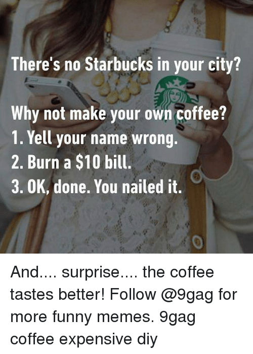 Coffee Maker Funny Taste : 25+ Best Memes About Nailed It Nailed It Memes