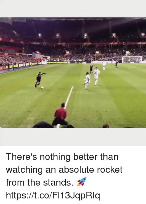 Soccer, Nothing, and  Better: There's nothing better than watching an absolute rocket from the stands. 🚀 https://t.co/Fl13JqpRIq