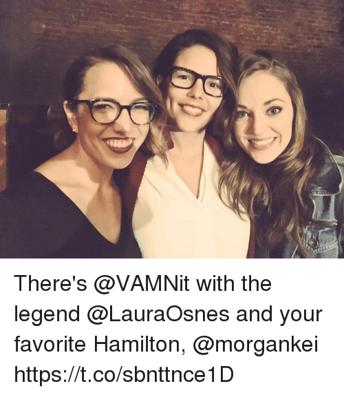 Memes, 🤖, and Hamilton: There's @VAMNit with the legend @LauraOsnes and your favorite Hamilton, @morgankei https://t.co/sbnttnce1D