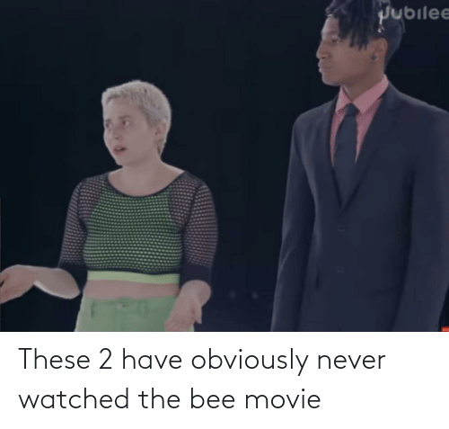 the bee movie: These 2 have obviously never watched the bee movie