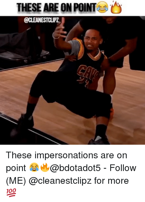Impersonable: THESE ARE ON POINT  O These impersonations are on point 😂🔥@bdotadot5 - Follow (ME) @cleanestclipz for more 💯